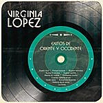 Virginia Lopez Exitos De Oriente Y Occidente