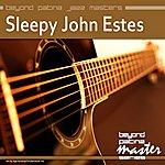 Sleepy John Estes Beyond Patina Jazz Masters: Sleepy John Estes
