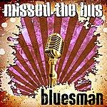 Bluesman Missed The Bus