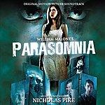 Nicholas Pike Parasomnia - Original Motion Picture Soundtrack