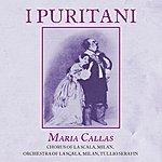 Maria Callas Bellini: I Puritani