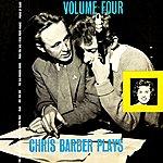 Chris Barber Chris Barber Plays, Vol.4