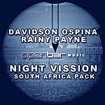 Davidson Ospina Night Vission - South Africa Remixes