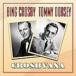 Tommy Dorsey Crosbyana