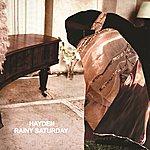 Hayden Rainy Saturday