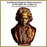 Eric Silver Beethoven: Emperor Piano Concerto
