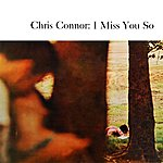 Chris Connor I Miss You So