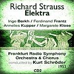 Inge Borkh Richard Strauss : Elektra (1953), Volume 2
