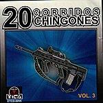 Varios 20 Corridos Chingones Vol.3