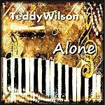 Teddy Wilson Alone