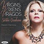 Susan Graham Virgins, Vixens & Viragos