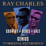 Ray Charles Country + Blues + Jazz = Genius