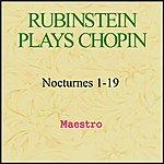 Artur Rubinstein Rubinstein Plays Chopin - Nocturnes 1-19
