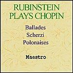 Artur Rubinstein Rubinstein Plays Chopin - Ballades, Scherzi, Polonaises