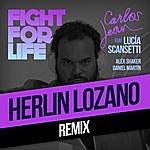 Carlos Jean Fight For Life (Herlin Remix) [Feat. Lucía Scansetti, Alex Shaker & Daniel Martín]