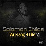 Solomon Childs Wu-Tang 4 Life, Volume 2