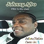 Johnny Afro Jubwa Nation Come On