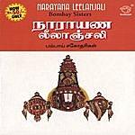 Bombay Sisters Narayana Lelanjali