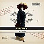 La Bolduc L'intégrale (The Complete Recordings)
