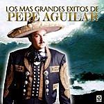 Pepe Aguilar Los Mas Grandes Exitos De
