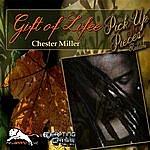 Chester Miller Gift Of Life