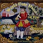 Bill Webb World Flute Music