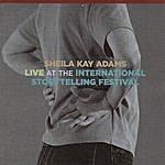 Sheila Kay Adams Live At The International Storytelling Festival