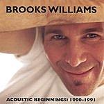 Brooks Williams Acoustic Beginnings: 1990-1991