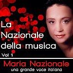Maria Nazionale La Nazionale Della Musica, Una Grande Voce Italiana Vol. 1
