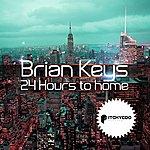 Brian Keys 24 Hours To Home