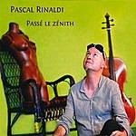 Pascal Rinaldi Passé Le Zénith