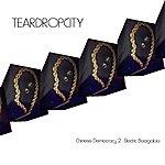 Teardropcity Chinese Democracy 2: Electric Boogaloo