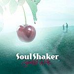 Soul Shaker Sweetest Of Life