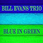Bill Evans Trio Blue In Green