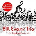 Bill Evans Trio Explorations