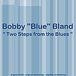 Bobby 'Blue' Bland Two Steps From The Blues