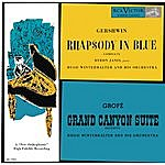 Byron Janis Gershwin: Rhapsody In Blue; Grofé: Grand Canyon Suite