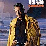 Juan Pardo Alma Galega (Remastered)