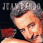 Juan Pardo Pasión Por La Vida (Remastered)