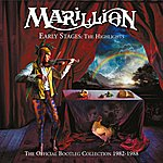 Marillion Early Stages: The Highlights (The Official Bootleg Collection 1982-1988)