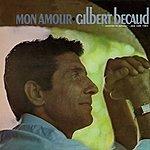 Gilbert Bécaud Mon Amour
