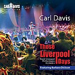 Royal Liverpool Philharmonic Orchestra Those Liverpool Days