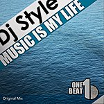 DJ Style Music Is My Life