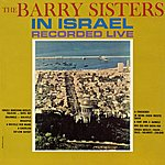 The Barry Sisters In Israel Recorded Live