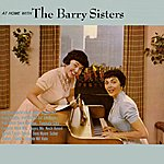 The Barry Sisters At Home With The Barry Sisters