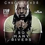 Chuck Fenda So Many Rivers - Single
