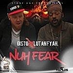 Lutan Fyah Nuh Fear - Single