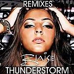 Blaise Thunderstorm (Remixes)