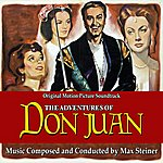 Max Steiner The Adventures Of Don Juan - Original Motion Picture Soundtrack