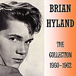Brian Hyland The Collection 1960-1962